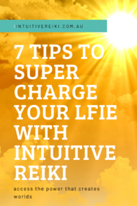 Here are my top tips to supercharging your life with Reiki.