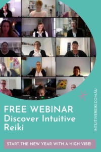 FREE WEBINAR - Discover how learning reiki can change your life, teach you how to trust your intuition and start the new year on a high vibe